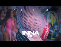 Inna feat. Erik - Ruleta (Lyrics)