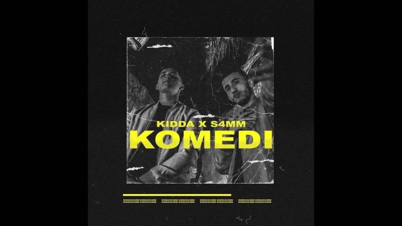 Kidda & S4MM - Komedi (Tekste kengesh shqip)