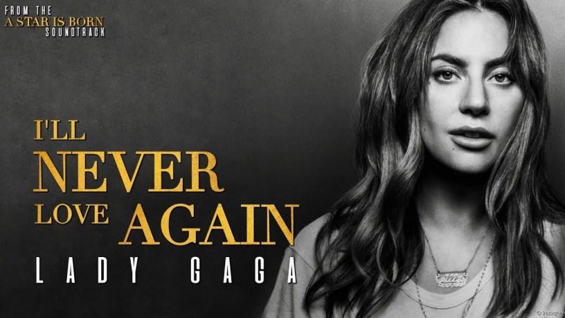 Lady Gaga - I'll Never Love Again (Teksti i kenges)