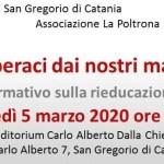 """San Gregorio: l'assessorato alla cultura presenta """"Liberaci dai nostri mali"""",seminario formativo sulla rieducazione carceraria"""