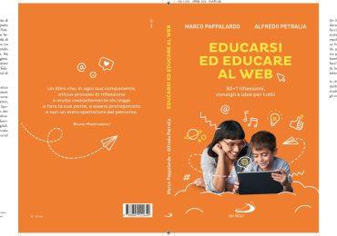 """Educarsi ed educare alla realtà virtuale, """"la libertà che desideriamo e che il web ci concede, richiede molta responsabilità"""""""