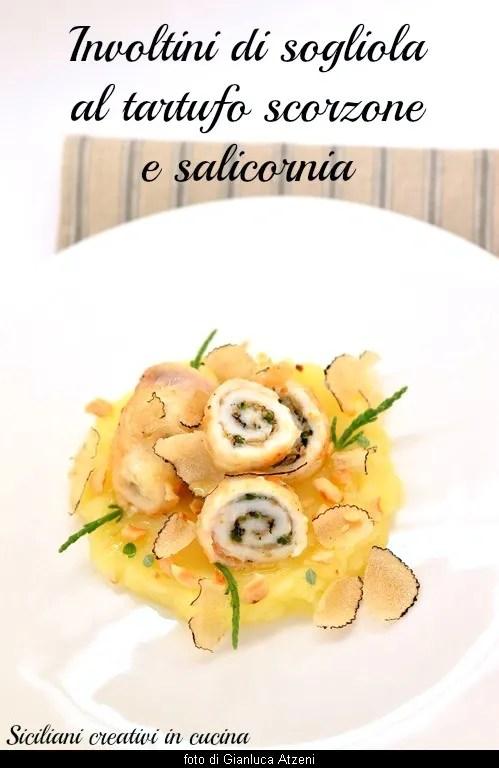 Involtini Di Sogliola Con Tartufo Estivo Siciliani Creativi In Cucina