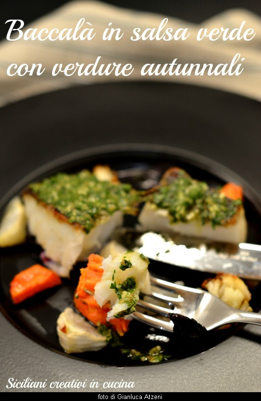 Baccalà con salsa al prezzemolo e verdure autunnali