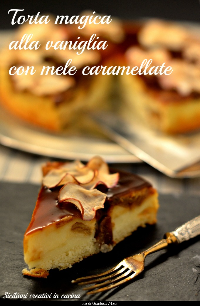 Magic vanilla cake with Caramelized Apples