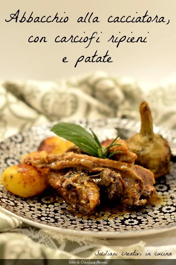 Abbacchio alla cacciatora, with stuffed artichokes and potatoes