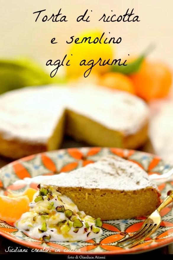 Torta di ricotta, semolino e agrumi