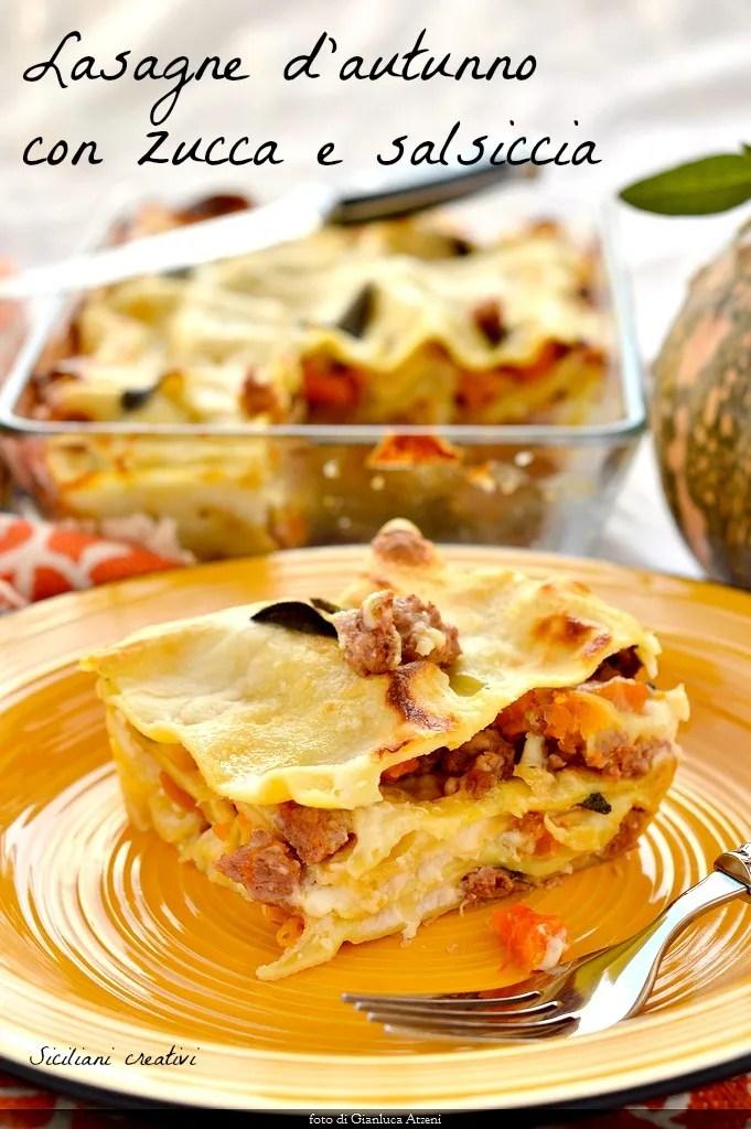 Lasagne d'autunno con zucca e salsiccia