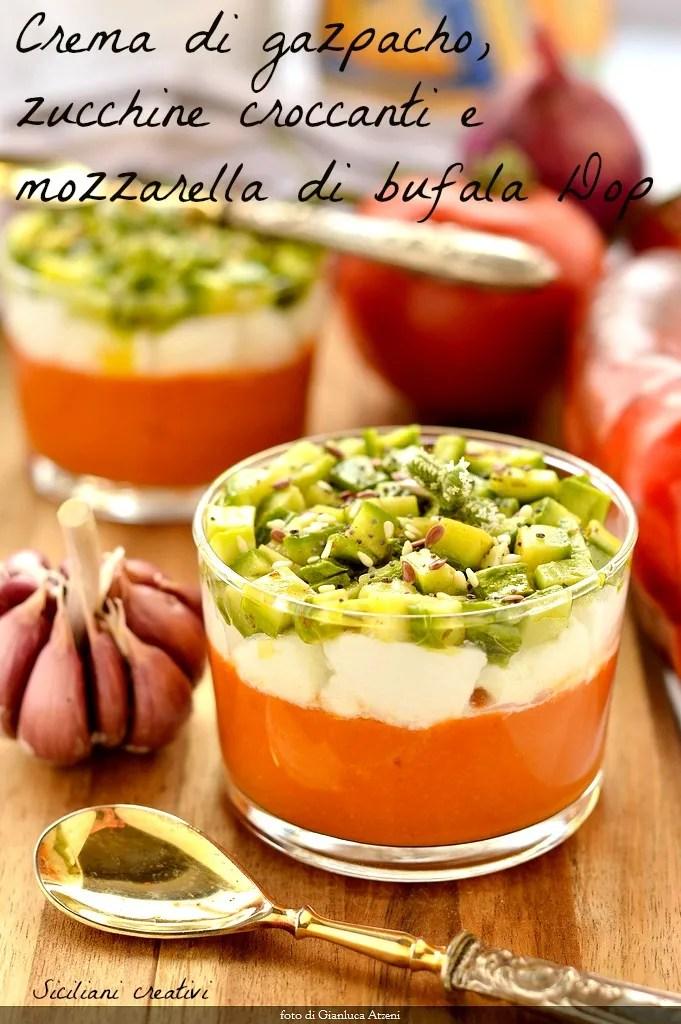 gel gaspacho, mozzarella de bufflonne et courgettes croustillantes