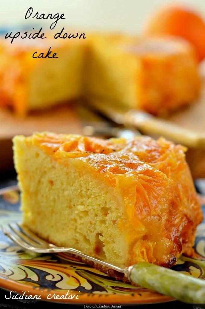 Torta rovesciata all'arancia: deliciosamente suave y cítricos
