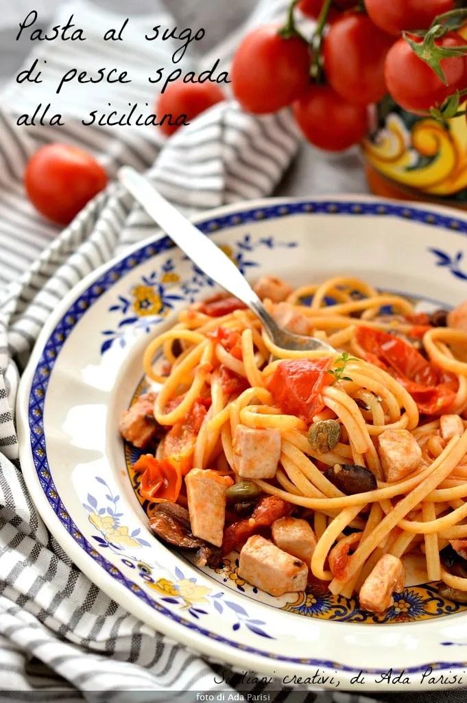 Pasta al sugo di pesce spada alla siciliana