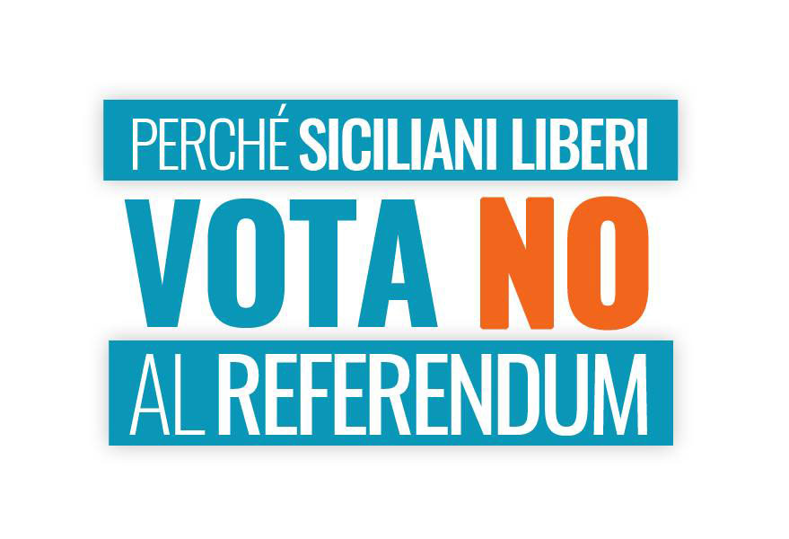 PERCHÉ 'SICILIANI LIBERI' VOTA NO AL REFERENDUM ISTITUZIONALE ITALIANO?