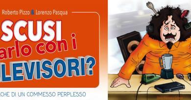 #Palermo. Scusi, parlo con i televisori? Il libro di Roberto Pizzo e Lorenzo Pasqua