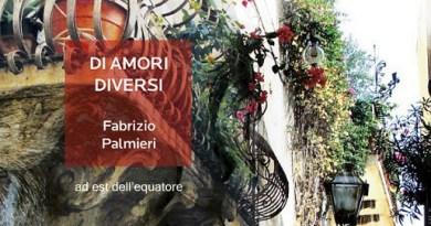"""Libri. """"Di amori diversi""""di Fabrizio Palmieri, presentazione a Messina"""