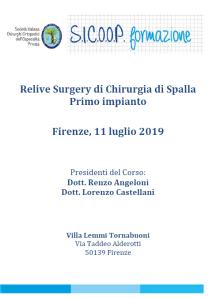 11 LUG | Relive Surgery di Chirurgia di Spalla. Primo impianto.
