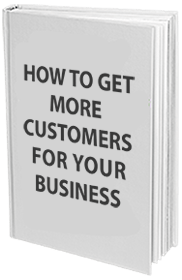 How to get more CUSTOMERS for you business.