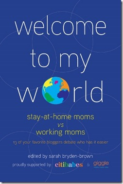 welcome-to-my-world-stay-at-home-mom-vs-working-mom