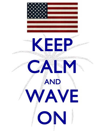 4th of july printable keep calm and wave on