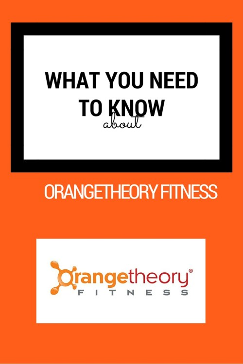 what you need to know about orangetheory fitness