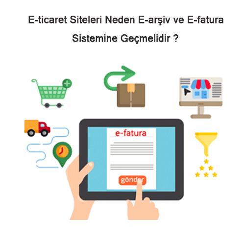 E-ticaret Siteleri Neden E-arşiv ve E-fatura Sistemini Kullanmalı mı?