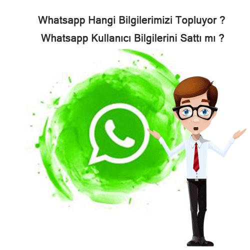 Whatsapp Hangi Bilgilerimizi Topluyor ?