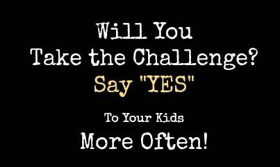 Saying Yes to My Kids More Often