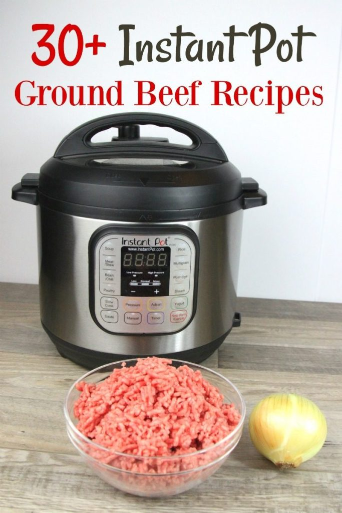 30 Instant Pot Ground Beef Recipes Sidetracked Sarah