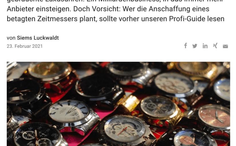Guide zum Kauf gebrauchter Uhren (für Capital.de)