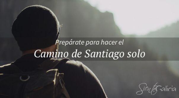 Hacer el Camino de Santiago sola o solo