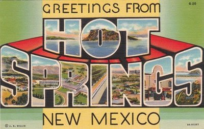 vintage post card for Hot Springs New Mexico