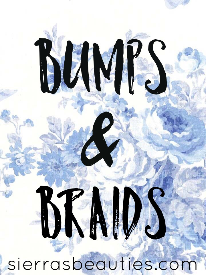 Bumps and Braids: Weeks 14 & 15