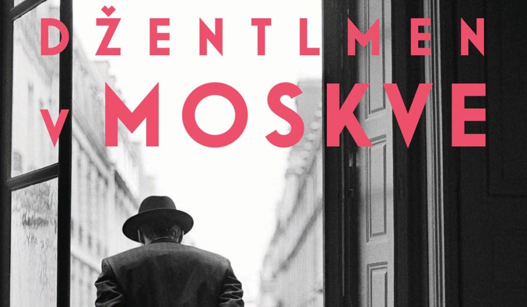 Amor Towles Džentlmen v Moskve