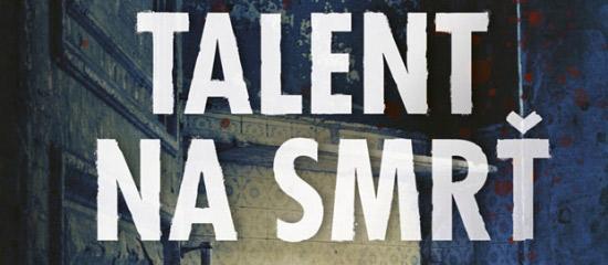M. J. Arlidge Talent na smrť