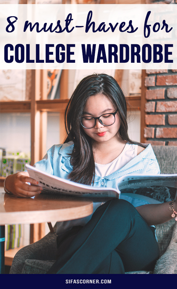 8 College Wardrobe Basics You Should Invest In-Sifa's Corner
