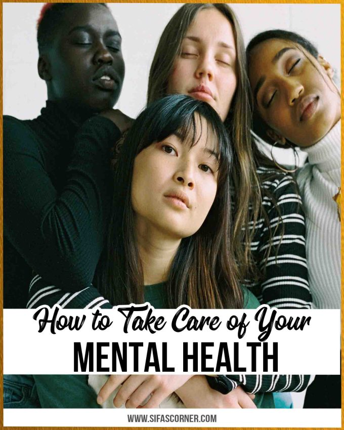 How to Take Better Care of your Mental Health
