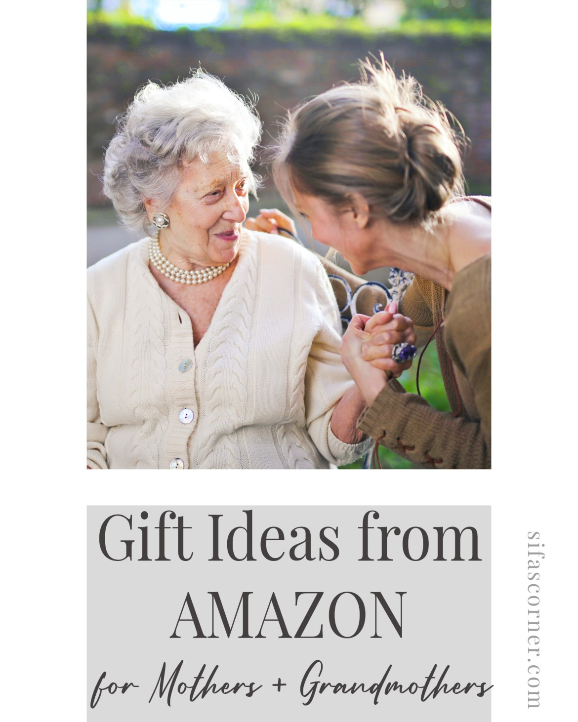 Gift Ideas for Mothers and Grandmothers from Amazon: