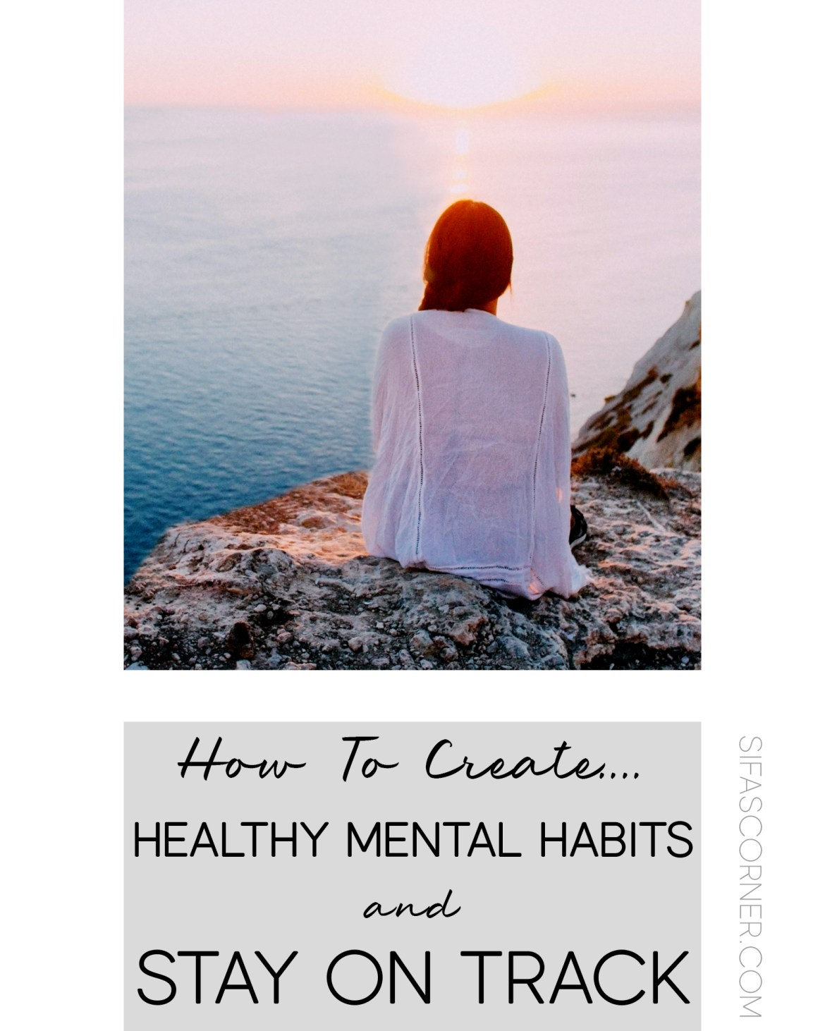 How to create Healthy Mental Health Habits