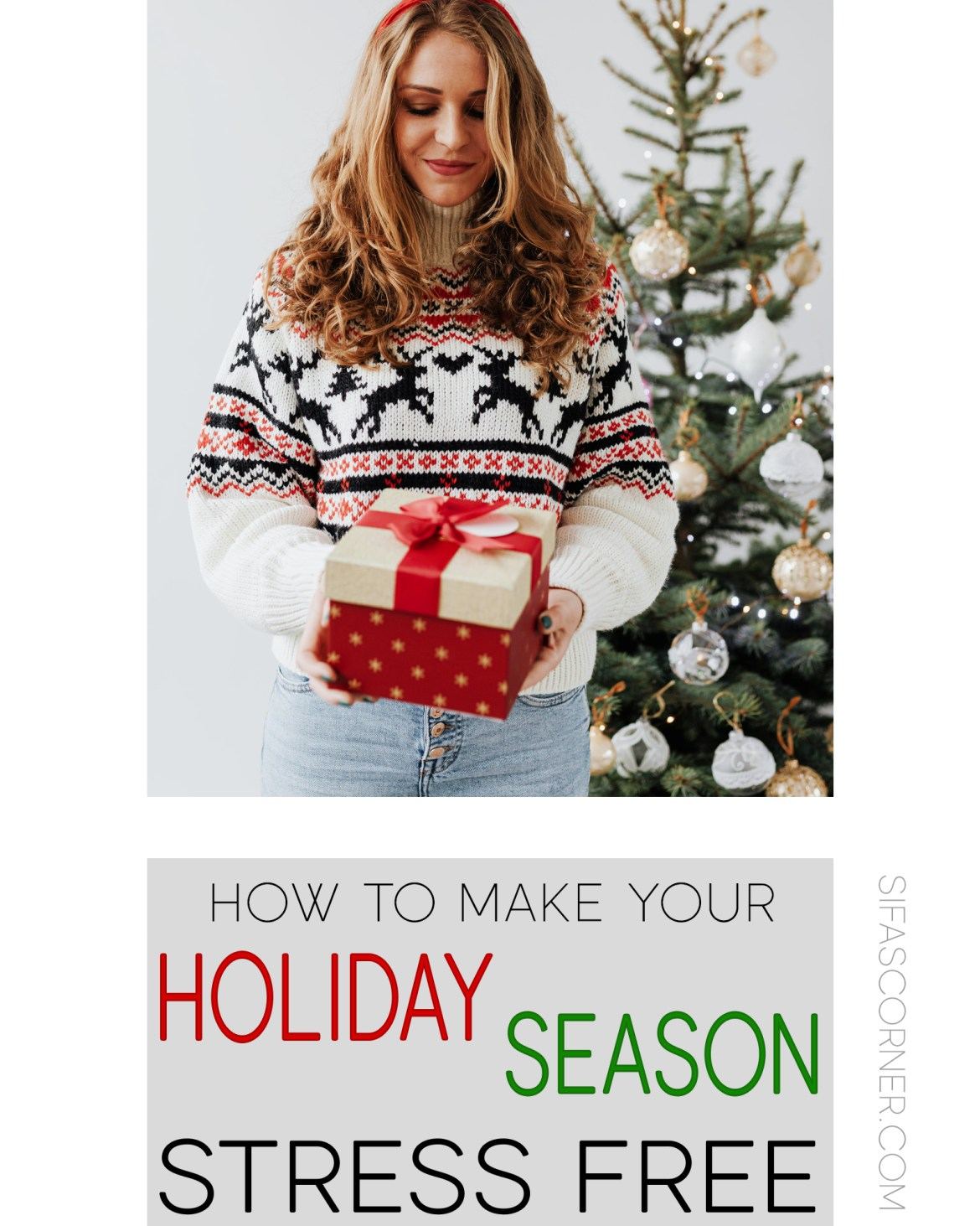 How to Make Your Holiday Season Stress Free