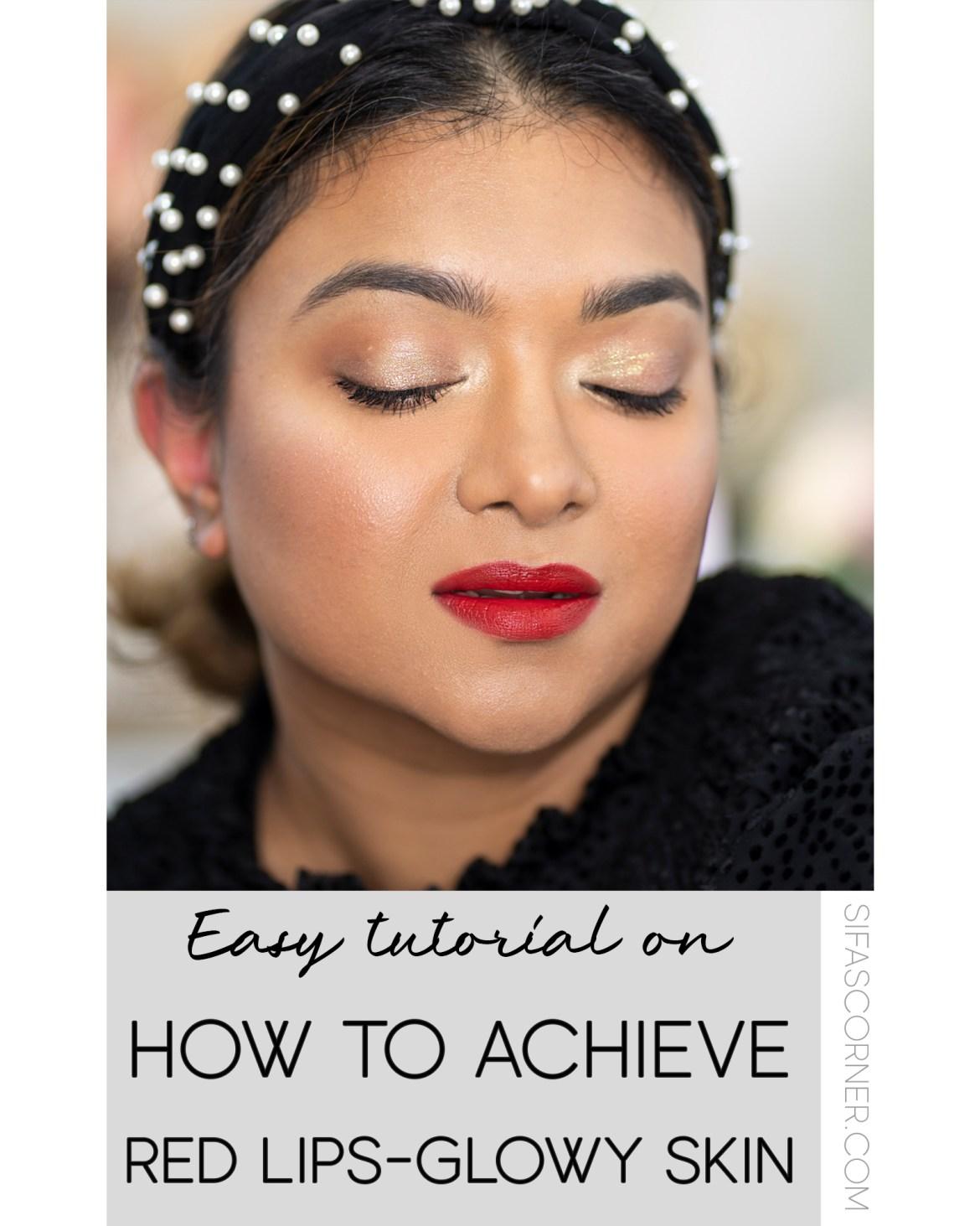Red lips with Glowy Skin Tutorial