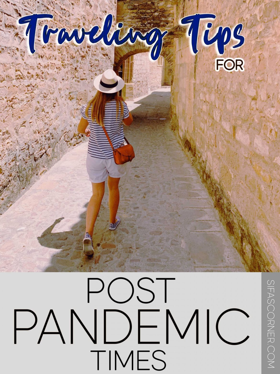 traveling tips for post pandemic times