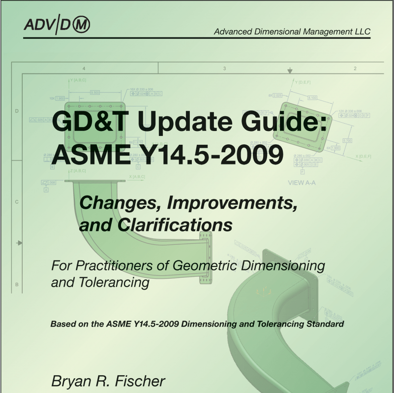 Gd T Update Guide Asme Y14 5 2009 Changes Improvements And Clarifications
