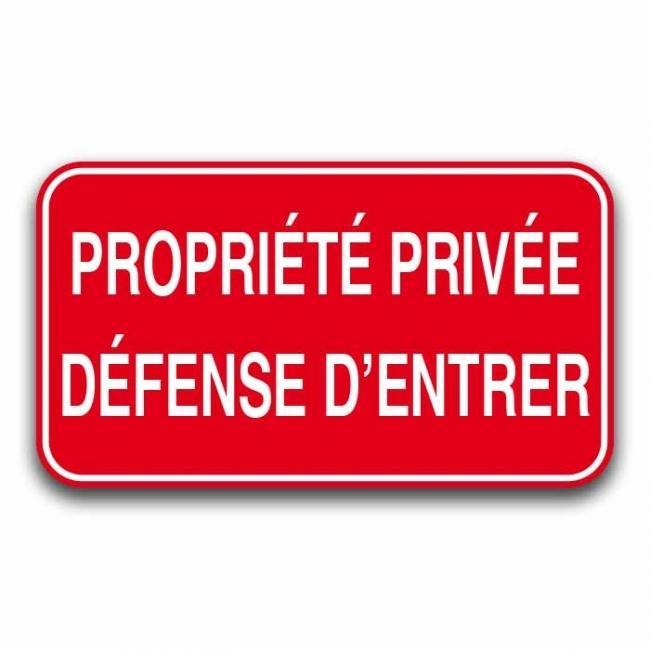 Panneau Propritete Privee Defense D Entrer Aluminium
