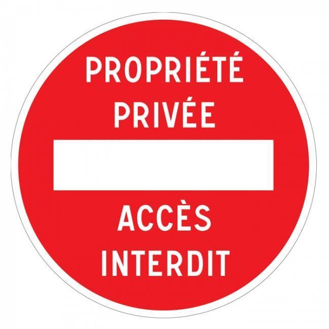 Panneau Sens Interdit Propriete Privee Acces Interdit