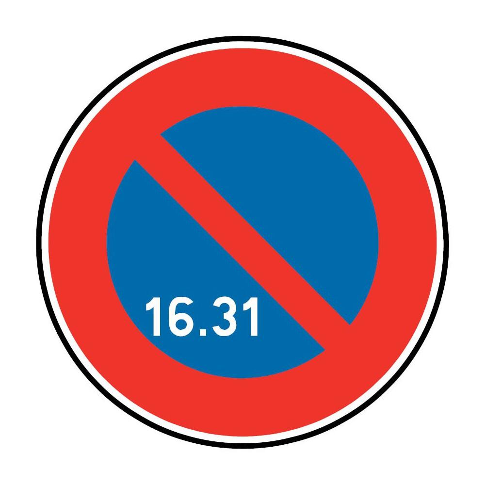 Panneau Stationnement Interdit A Tous Les Vehicules Du 16 Au 31 Du Mois B6a3 Signaletique Express