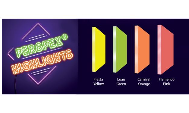 New Perspex Highlights available in neon hues
