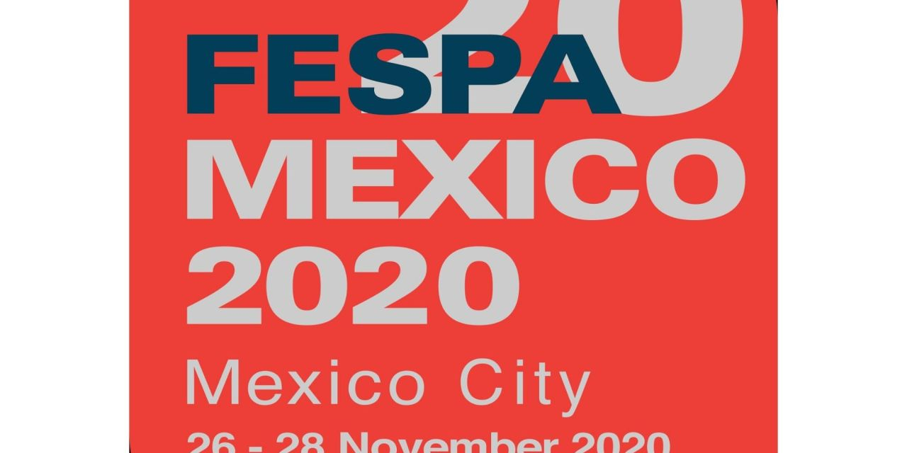 FESPA Mexico 2020 postponed until November
