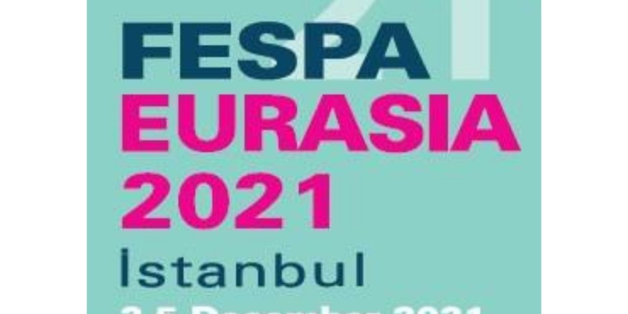 FESPA Eurasia postponed until December 2021