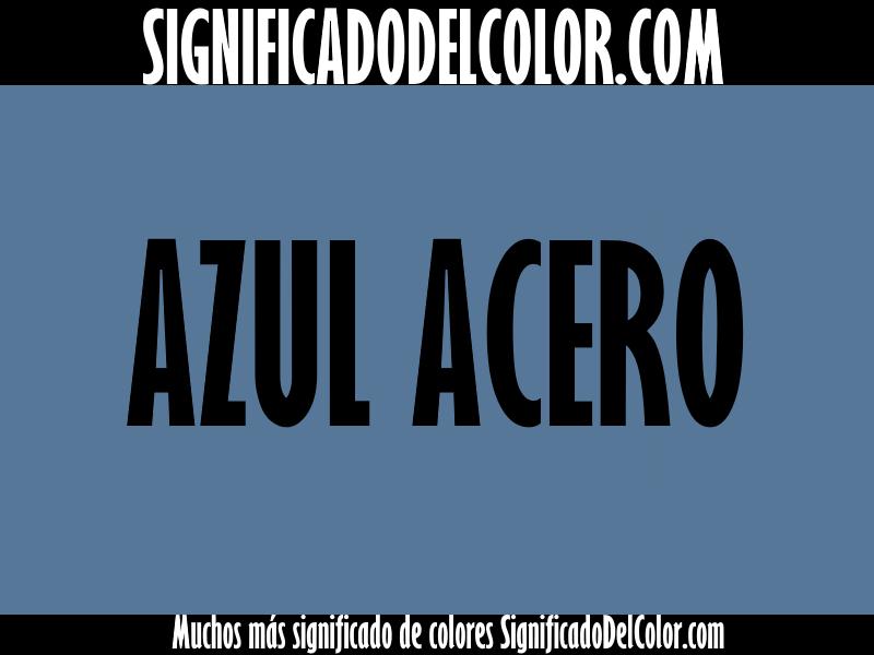 ¿Cual es el color Azul acero?