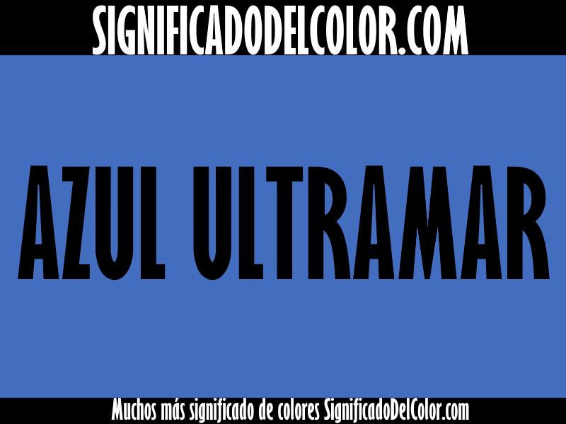 ¿Cual es el color Azul ultramar?