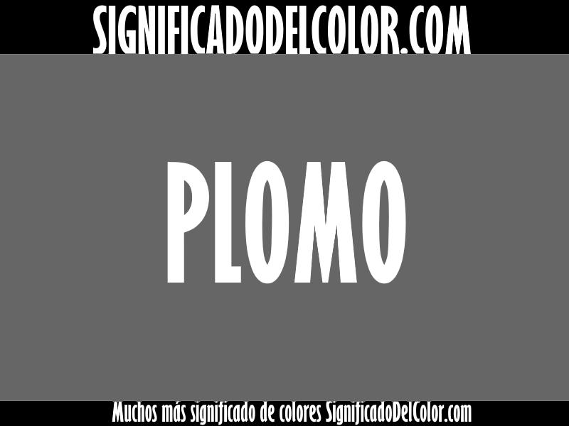 ¿Cual es el color Plomo?