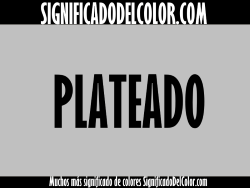 significado del color plateado